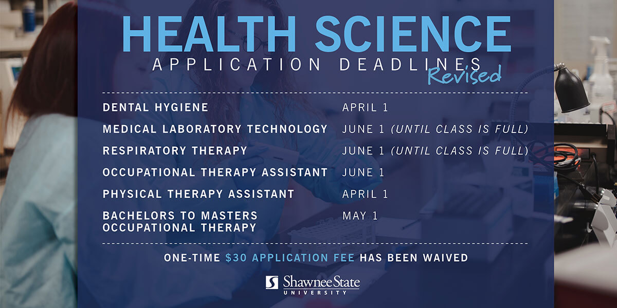 Health Science Application Dates Have Changed
