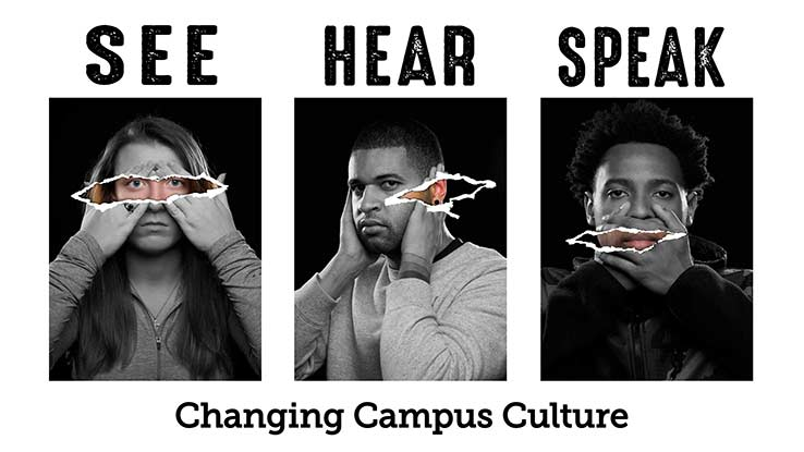 See Hear Speak: Changing Campus Culture
