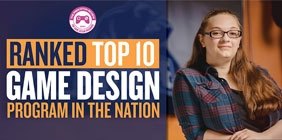 """graphic with the text """"Top Ten Game Design Program in the Nation"""""""